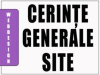 Cerințe generale esențiale ce trebuiesc îndeplinite de un site.